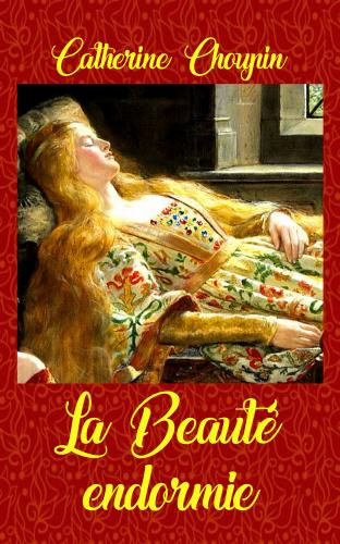 La Beauté endormie : Mémoires de deux jeunes princesses