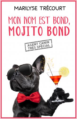 Mon nom est Bond, Mojito Bond