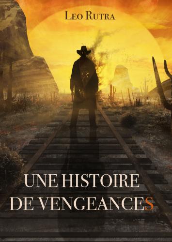 Une Histoire de vengeances