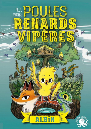 LPoules, Renards, Vipères - T1 Albin