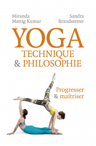 Yoga - Technique & Philosophie
