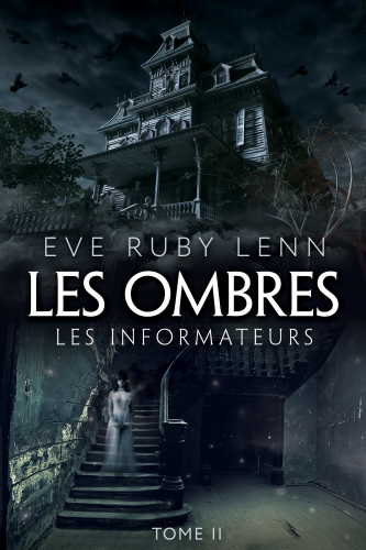 Les Ombres - Tome 2