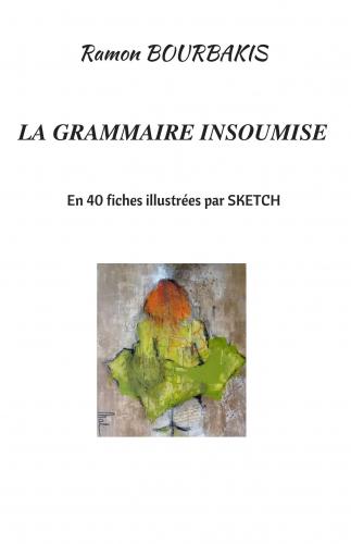 La Grammaire Insoumise