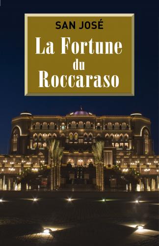 La Fortune du Roccaraso