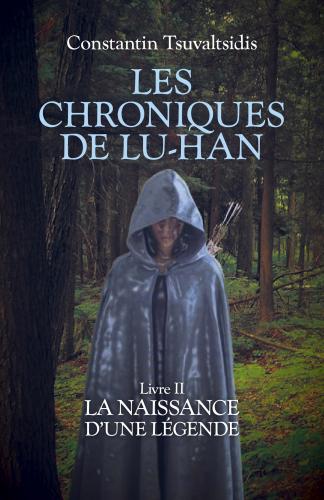Les chroniques de Lu-han - Livre II
