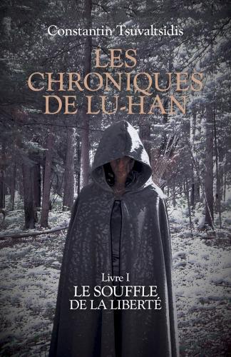 Les chroniques de Lu-han - Livre I