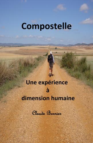Compostelle - Une expérience à dimension humaine