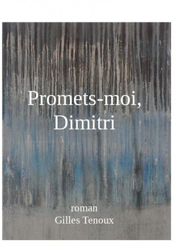 Promets-moi, Dimitri