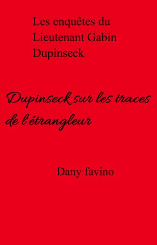 Dupinseck sur les traces de l'étrangleur
