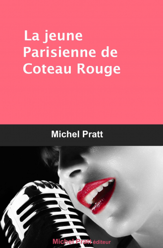 La jeune Parisienne de Coteau Rouge