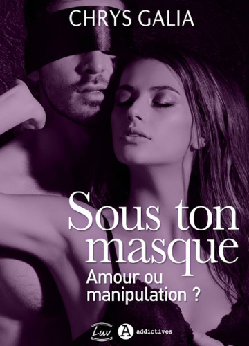 LSous ton masque - Tome 1