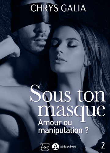 LSous ton masque - Tome 2