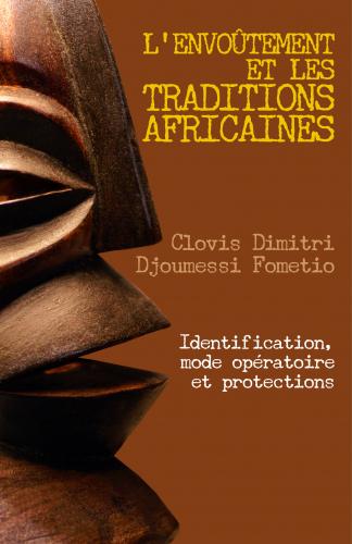 L'envoûtement et les traditions africaines