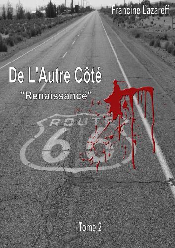 De l'Autre Côté : Renaissance Tome 2