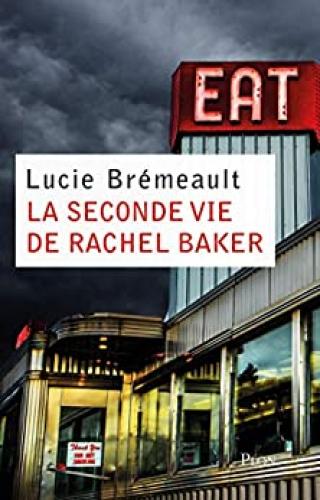 La seconde vie de Rachel Baker