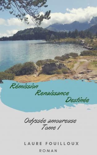 Rémission, Renaissance, Destinée