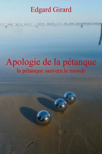 Apologie de la pétanque