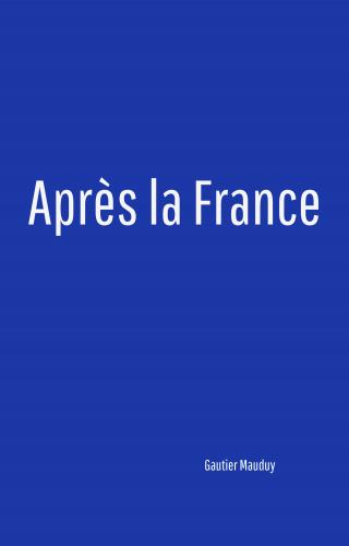 Après la France