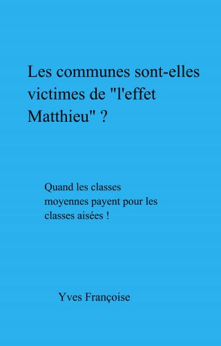 """Les communes sont-elles victimes de """"l'effet Matthieu"""" ?"""