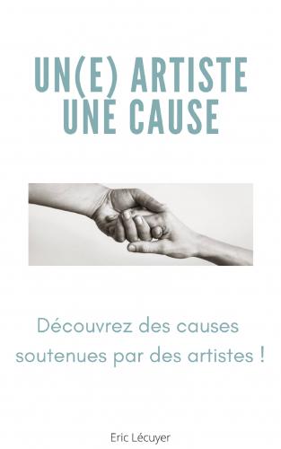 Un(e) artiste, une cause