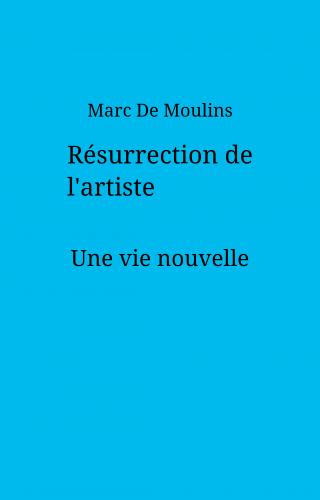 Résurrection de l'artiste