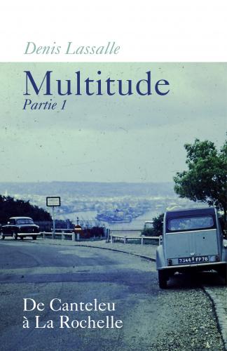 Multitude - Partie 1