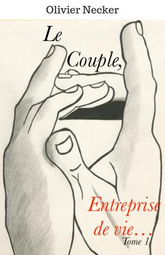 Le Couple,  Entreprise de vie...