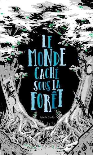 Le Monde Caché Sous La Forêt