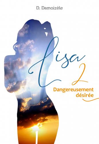 Lisa 2,  Dangereusement désirée