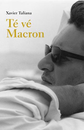 Té vé Macron