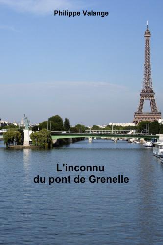 L'inconnu du Pont de Grenelle