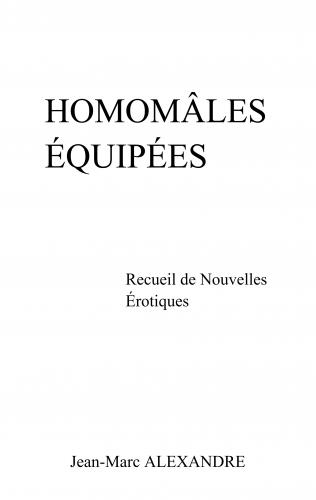 Homomâles équipées