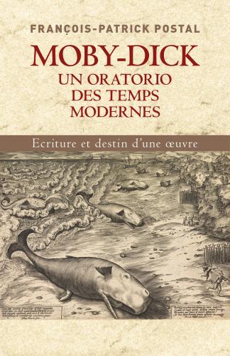 Moby-Dick, un oratorio des temps modernes