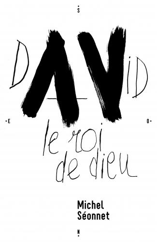 David, le roi de dieu