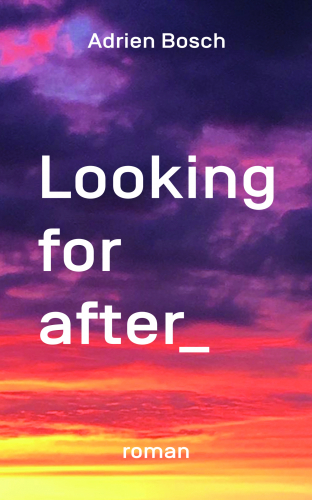 Looking for after