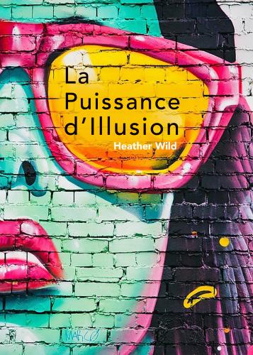 La Puissance d'illusion