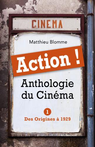 ACTION ! Anthologie du Cinéma