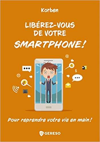 Libérez-vous de votre smartphone