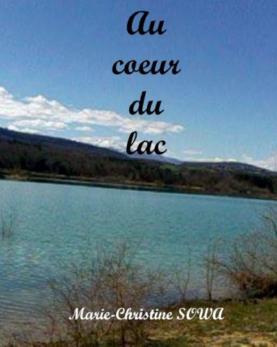 Au Coeur du lac
