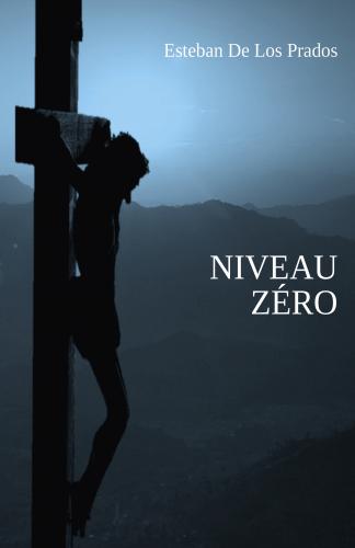 Niveau zéro