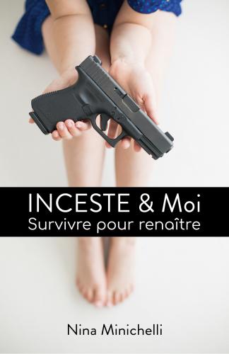 INCESTE & Moi