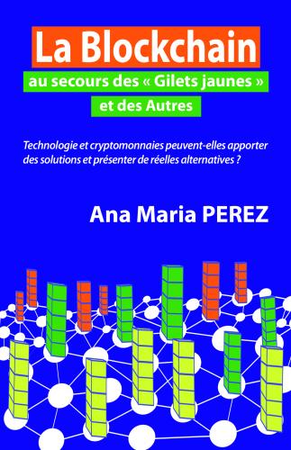 """La Blockchain au secours des """"Gilets jaunes"""" et des Autres"""