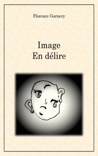 Image en délire
