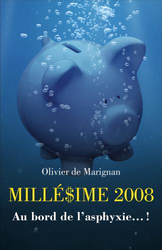 MILLÉ$IME 2008