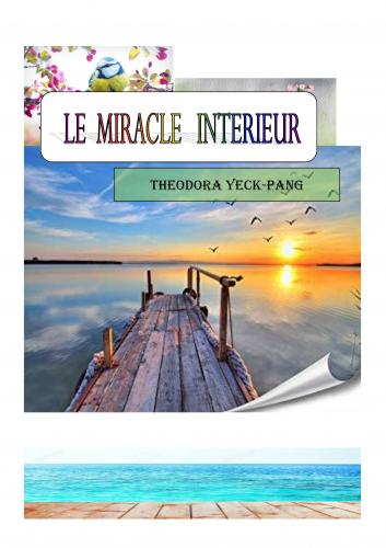 Le Miracle intérieur
