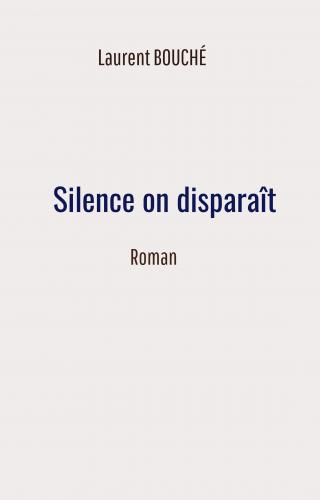 Silence on disparaît