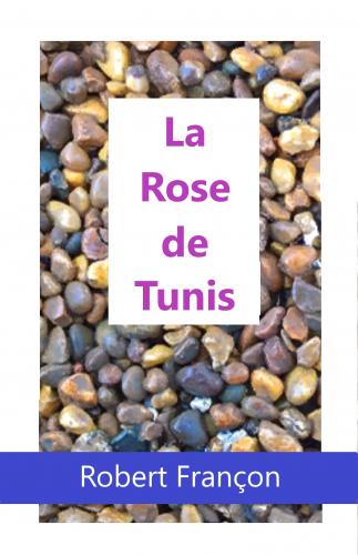 La Rose de Tunis