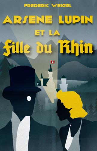 Arsène Lupin et la Fille du Rhin