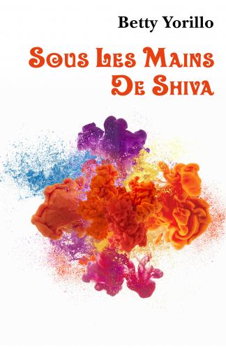 Sous les mains de Shiva