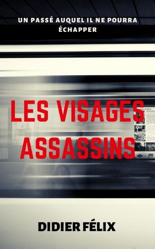 Les Visages Assassins